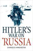 Hitler's War on Russia