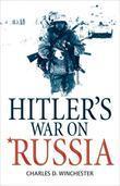 Hitler's War on Russia