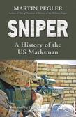 Sniper: A History of the US Marksman