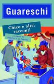 Chico e altri racconti - 33 storie di bambini e un fumetto