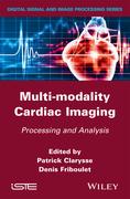 Multi-modality Cardiac Imaging: Processing and Analysis