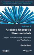Al-based Energetic Nano Materials: Design, Manufacturing, Properties and Applications
