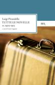 Tutte le novelle (1905-1913) Vol. 2