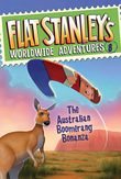 Flat Stanley's Worldwide Adventures #8: The Australian Boomerang Bonanza