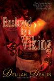 Enslaved by a Viking