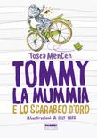 Tommy, la mummia e lo scarabeo d'oro