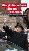 Giorgio Napolitano. I discorsi veneziani