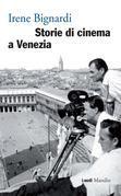 Storie di cinema a Venezia