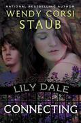 Lily Dale: Connecting: A Lily Dale novel