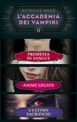 L'Accademia dei Vampiri II