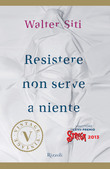 Resistere non serve a niente