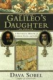 Galileo's Daughter: A Historical Memoir of Science, Faith and Love