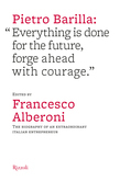 """Pietro Barilla: """"Everything is done for the future, forge ahead with courage."""""""