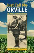 Just Call Me Orville