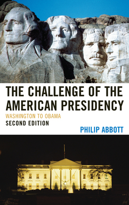 The Challenge of the American Presidency: Washington to Obama