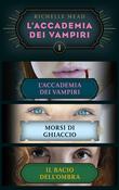 L'Accademia dei Vampiri I