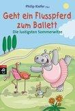 Geht ein Flusspferd zum Ballett