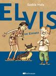 Elvis im Einsatz