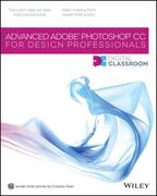 Advanced Photoshop CC for Design Professionals Digital Classroom