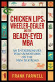 Chicken Lips, Wheeler-Dealer, and the Beady-Eyed M.B.A