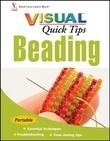 Beading VISUAL Quick Tips