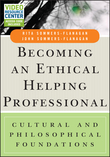 Becoming an Ethical Helping Professional, with Video Resource Center