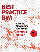 The BIM Manager's Handbook, Part 1