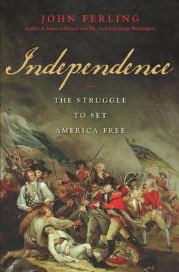 Independence: The Struggle to Set America Free