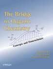 The Bridge To Organic Chemistry