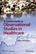 A Concise Guide to Observational Studies in Healthcare