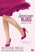 Bridesmaid Blues (Entangled Lovestruck)