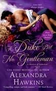 A Duke but No Gentleman