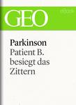 Parkinson: Patient B. besiegt das Zittern