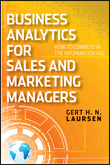 Business Analytics for Sales and Marketing Managers