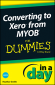 Converting to Xero from MYOB In A Day For Dummies