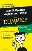 Beim Golf putten, chippen und pitchen für Dummies