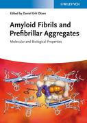 Amyloid Fibrils and Prefibrillar Aggregates