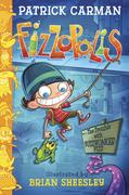 Fizzopolis: The Trouble with Fuzzwonker Fizz