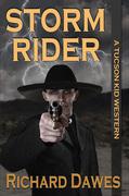 Storm Rider (A Tucson Kid Western, #1)