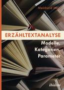 Erzähltextanalyse [German-language Edition]: Modelle, Kategorien, Parameter