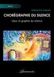 Chorégraphie du silence