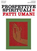 Prospettive spirituali e fatti umani