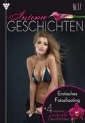 Intime Geschichten 17 - Erotisches Fotoshooting - Erotik