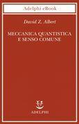 Meccanica quantistica e senso comune