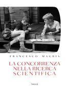 La concorrenza nella ricerca scientifica