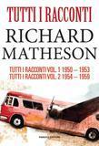 Tutti i racconti di Richard Matheson 1950 - 1959