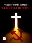 La Iglesia rebelde