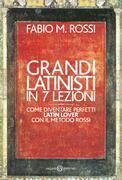 Grandi latinisti in 7 lezioni