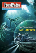 Perry Rhodan 2747: Neu-Atlantis (Heftroman)