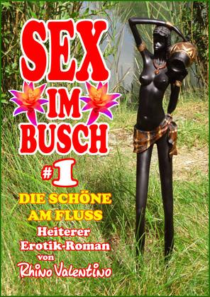 Sex im Busch 1 Die Schöne am Fluss